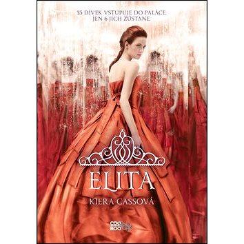 Elita: 2. díl bestsellerové trilogie Selekce (978-80-7447-861-1)