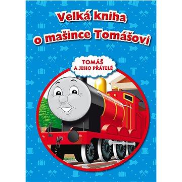 Velká kniha o mašince Tomášovi (978-80-252-2253-9)