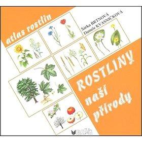 Rostliny naší přírody (978-80-7274-034-5)