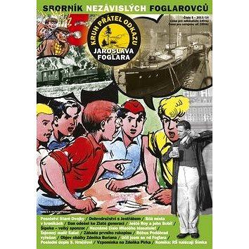 Sborník nezávislých foglarovců 5: Klub přátel odkazu Jaroslava Foglara (978-80-86289-79-3)