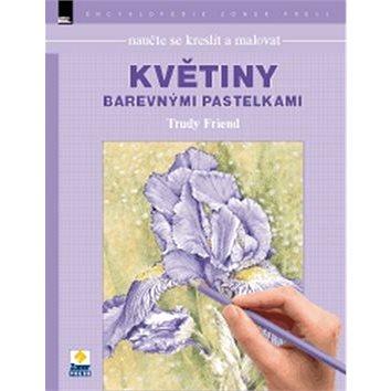 Naučte se kreslit malovat Květiny barevnými paslekami (978-80-7413-305-3)