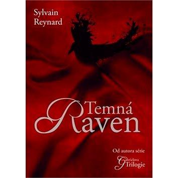 Temná Raven: První díl trilogie (978-80-7505-090-8)