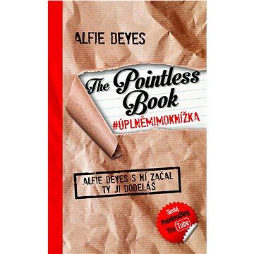The Pointless Book # úplněmimoknížka: Alfie Deyes s ní začal, ty jí doděláš (978-80-7391-287-1)