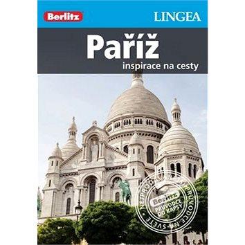 Paříž Berlitz: Inspirace na cesty (978-80-7508-052-3)