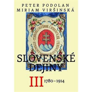 Slovenské dejiny III: 1780 - 1914 (978-80-8119-081-0)