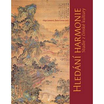 Hledání harmonie: Studie z čínské kultury (978-80-210-4942-0)