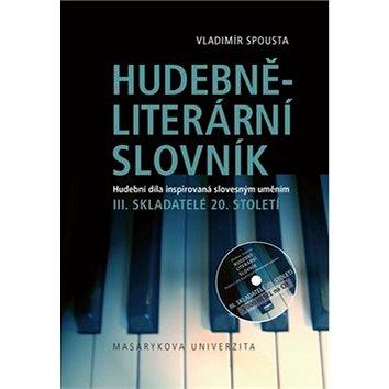 Hudebně-literární slovník III.: Skladatelé 20. století (978-80-210-5959-7)