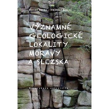 Významné geologické lokality Moravy a Slezska (978-80-210-6715-8)