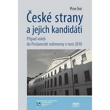 České strany a jejich kandidáti: Případ voleb do Poslanecké sněmovny v roce 2010 (978-80-210-6213-9)