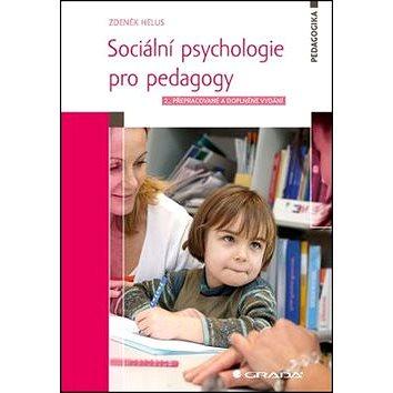 Sociální psychologie pro pedagogy (978-80-247-4674-6)