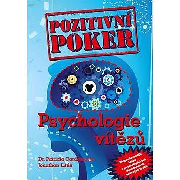 Pozitivní poker Psychologie vítězů (978-80-905071-6-6)