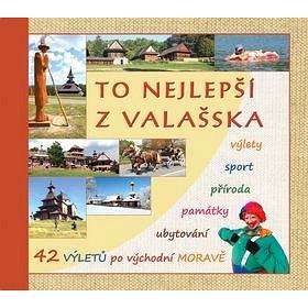 To nejlepší z Valašska (978-80-905472-3-0)