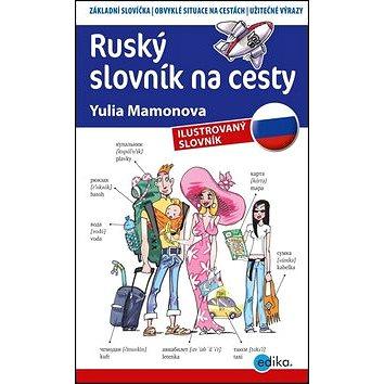 Ruský slovník na cesty: ilustrovaný slovník (978-80-266-0704-5)