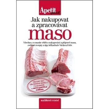 Jak nakupovat a zpracovávat maso: rozšířené vydání (978-80-87575-39-0)