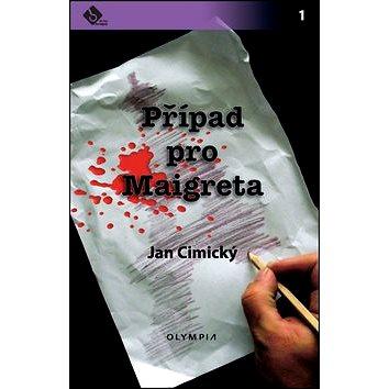 Olympia Případ pro Maigreta (978-80-7376-379-4)