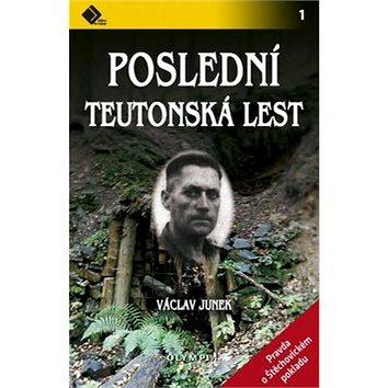 Poslední teutonská lest (978-80-7376-375-6)