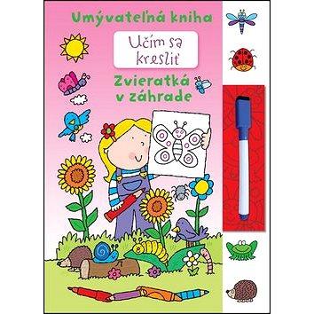 Učím sa kresliť - Zvieratká v záhrade: Umývateľná kniha (978-80-8107-854-5)