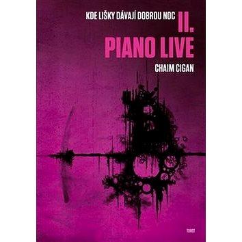 Piano live: Kde lišky dávají dobrou noc II. (978-80-7215-492-0)