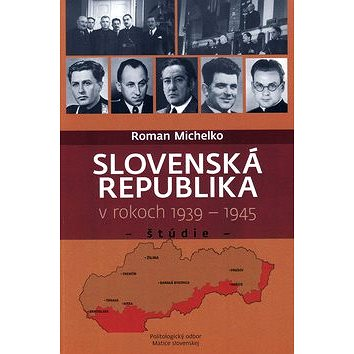 Slovenská republika v rokoch 1939 - 1945: Štúdie (978-80-8061-830-8)