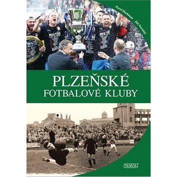 Plzeňské fotbalové kluby (978-80-7211-469-6)