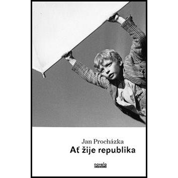 Ať žije republika: (Já a Julina a konec velké války) (978-80-87683-42-2)