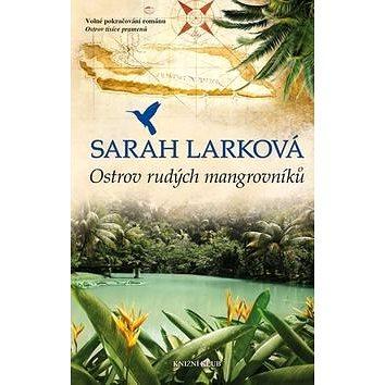 Ostrov rudých mangrovníků: Karibská sága 2 (978-80-242-4824-0)