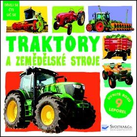 Traktory a zemědělské stroje (978-80-256-1639-0)