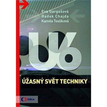 Úžasný svět techniky U6 (978-80-7448-047-8)