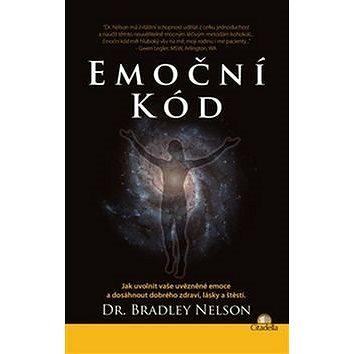Emoční kód: Jak uvolnit vaše uvězněné emoce a dosáhnout dobrého zdraví, lásky a štěstí (978-80-89628-77-3)