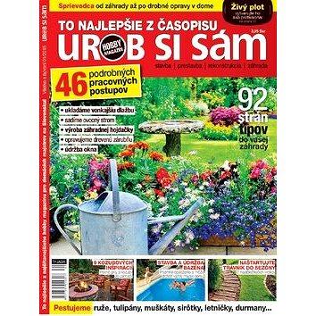 To najlepšie z časopisu Urob si sám: 46 podrobných pracovných postupv 92 strán tipov do vašej záhrad (9771335914317)