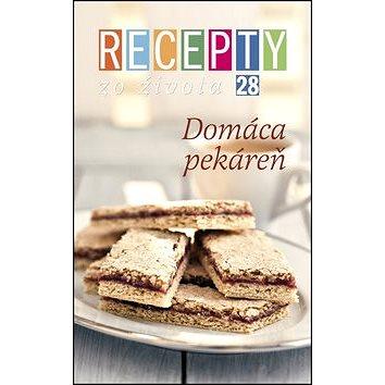 Recepty zo života 28 Domáca pekáreň (978-80-85258-81-3)