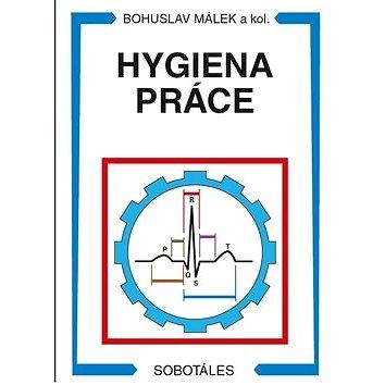 Hygiena práce (978-80-86817-46-0)