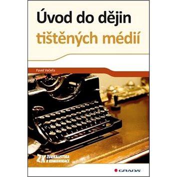 Úvod do dějin tištěných médií (978-80-247-4178-9)