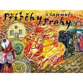 Příběhy z tajemné Prahy (978-80-87003-43-5)