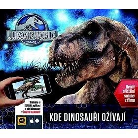Jurský svět Kde dinosauři ožívají (978-80-252-3294-1)