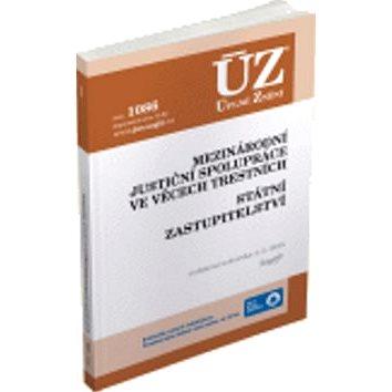 ÚZ 1086 Mezinárodní justiční spolupráce ve věcech trestních: Státní zastupitelství (978-8