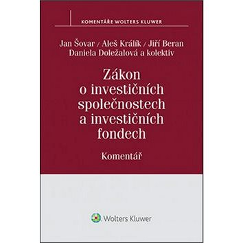 Zákon o investičních společnostech a investičních fondech: Komentář (978-80-7478-783-6)