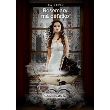 Rosemary má děťátko: Kultovní bestseller (978-80-7505-115-8)
