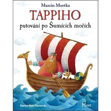 Tappiho putování po Šumících mořích (978-80-7491-419-5)