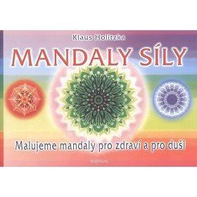 Fontána Mandaly síly: Malujeme mandaly pro zdraví a pro duši (978-80-7336-188-4)