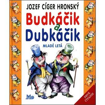 Budkáčik a Dubkáčik (978-80-10-02769-9)