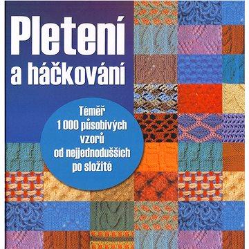 Pletení a háčkování (978-80-7451-387-9)