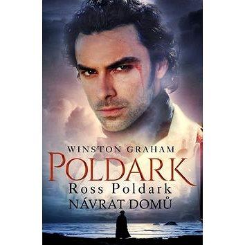Ross Poldark Návrat domů: Z cyklu Poldark (1) (978-80-269-0237-9)