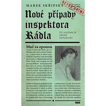 Nové případy inspektora Rádla: Muž za oponou (978-80-243-6759-0)