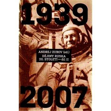 Dějiny Ruska 20. století 2.díl: 1940 - 2007 (978-80-257-0964-1)