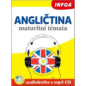 Angličtina maturitní témata Audiokniha s mp3 CD (978-80-7240-940-2)