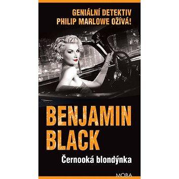 Černooká blondýnka: Geniální detektiv Philip Marlowe ožívá! (978-80-243-6724-8)