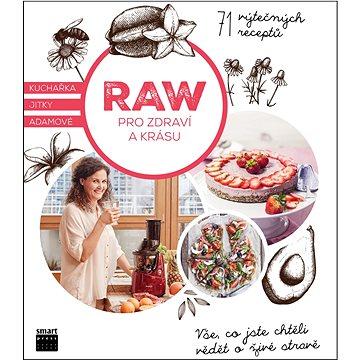 RAW pro zdraví a krásu (978-80-87049-78-5)