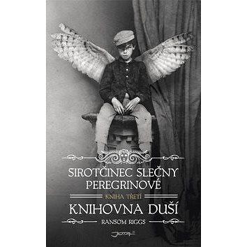 Sirotčinec slečny Peregrinové Knihovna duší (978-80-7462-933-4)