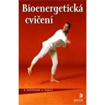 Bioenergetická cvičení (978-80-262-0894-5)